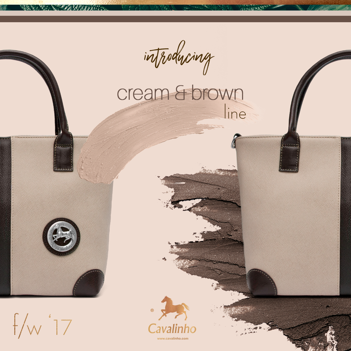 Nova Coleção Outono/Inverno 2017 Cavalinho - Cream & Brown Line